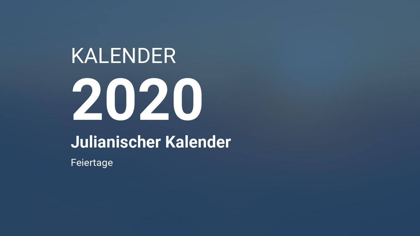 Kalender 2020 - Julianischer Kalender