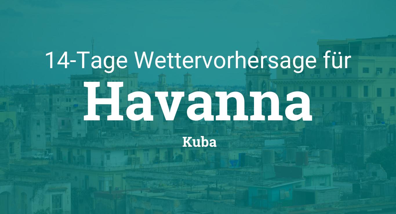 Wetter Havanna 14 Tage