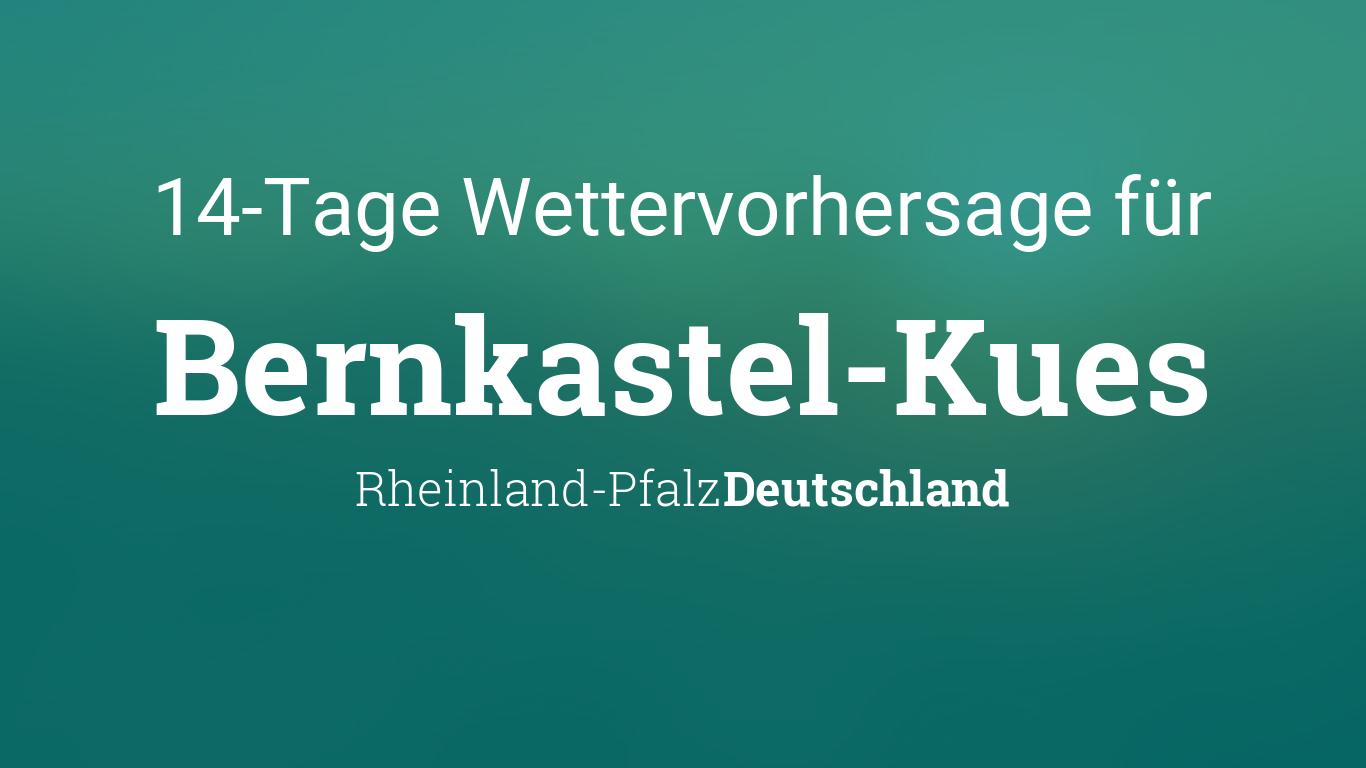 Wetter In Bernkastel-Kues 14 Tage