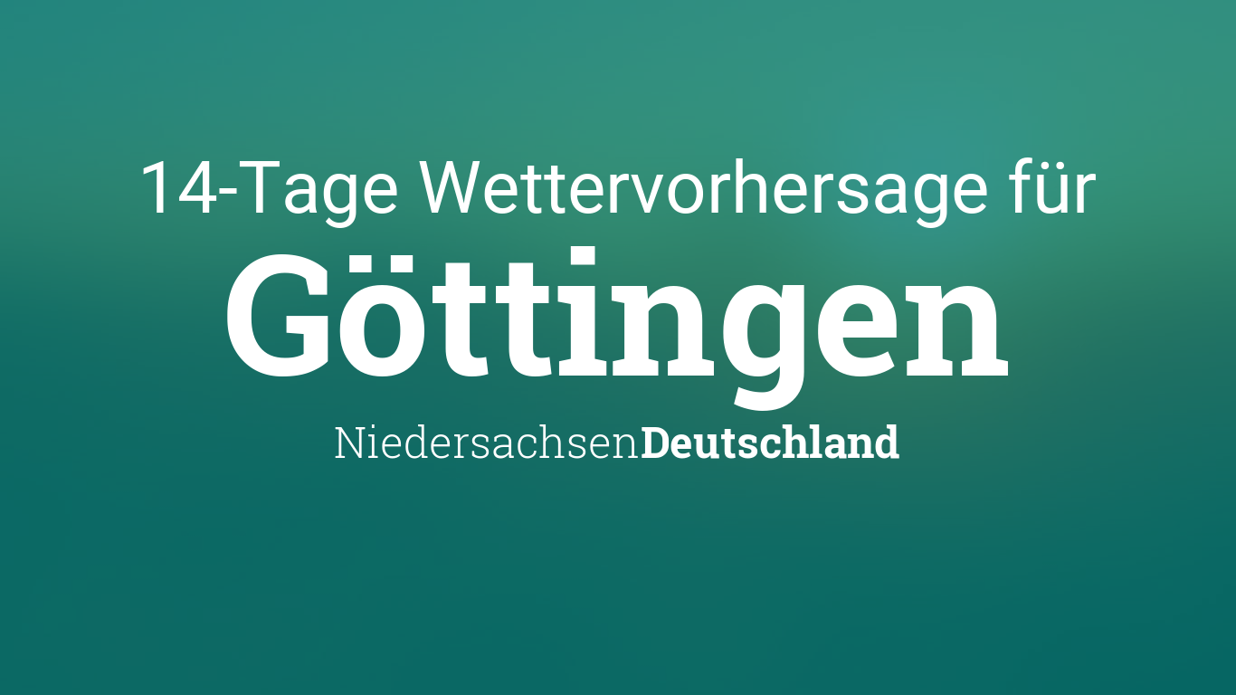 Wetter 14 Tage Göttingen