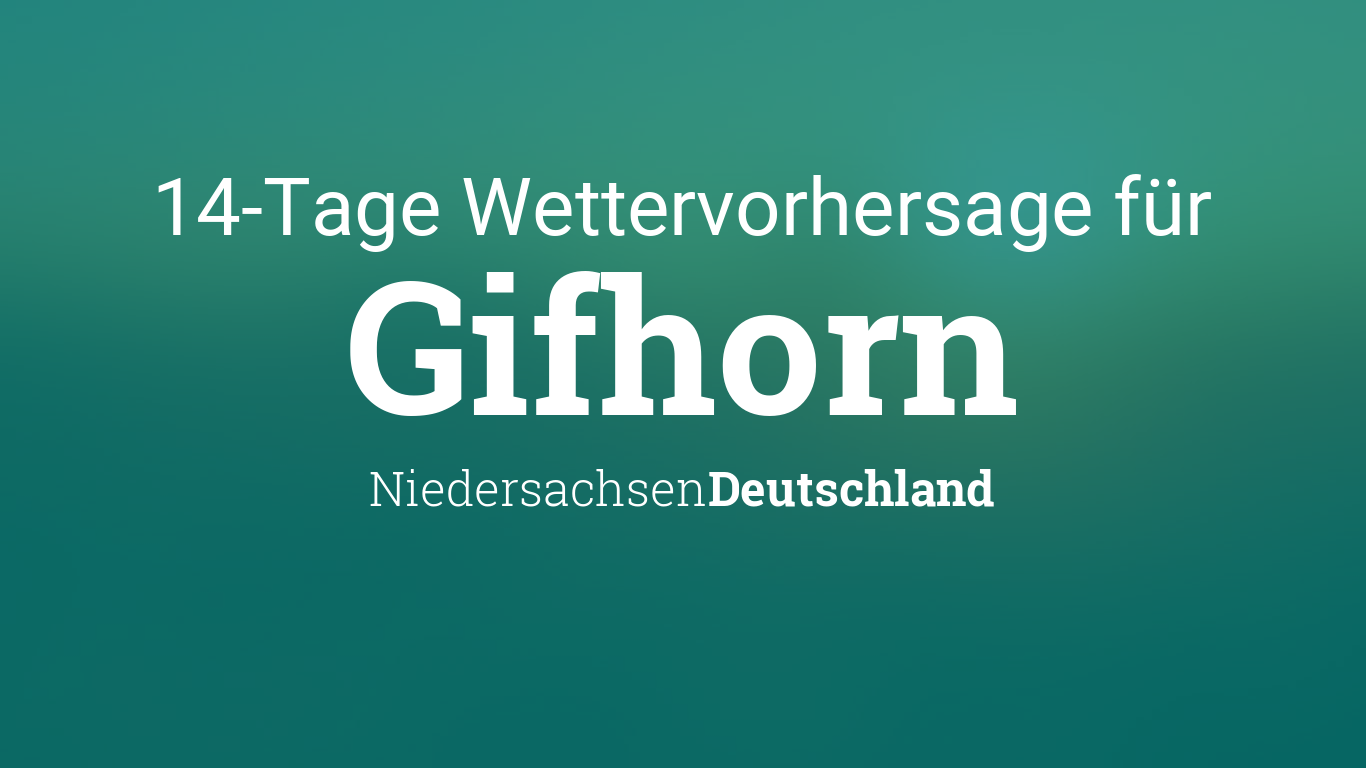 Wetter Gifhorn 14 Tage