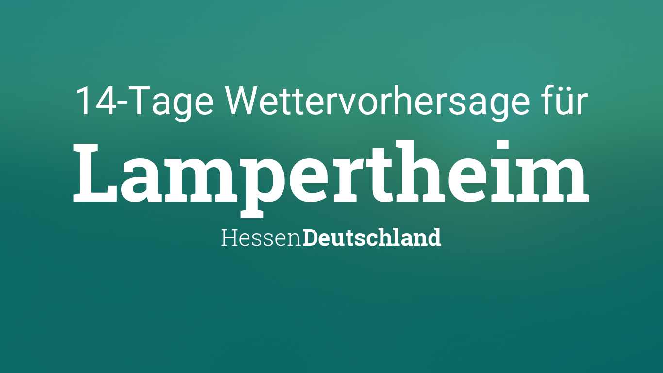 Wetter Lampertheim 14 Tage