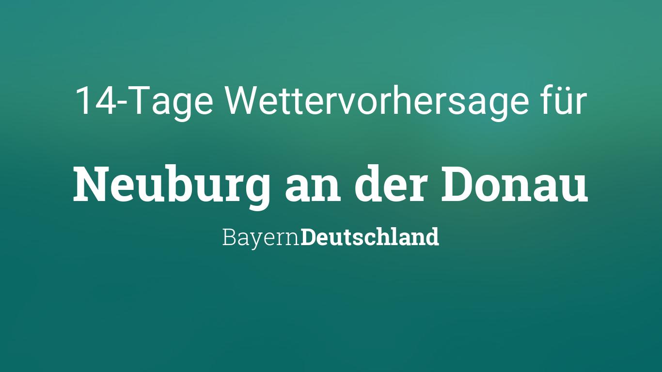 Wetter Neuburg Donau 14 Tage