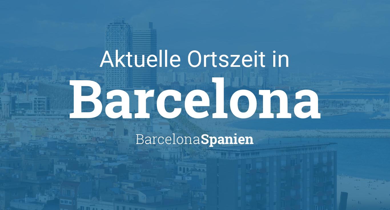 Aktuelle Uhrzeit Barcelona