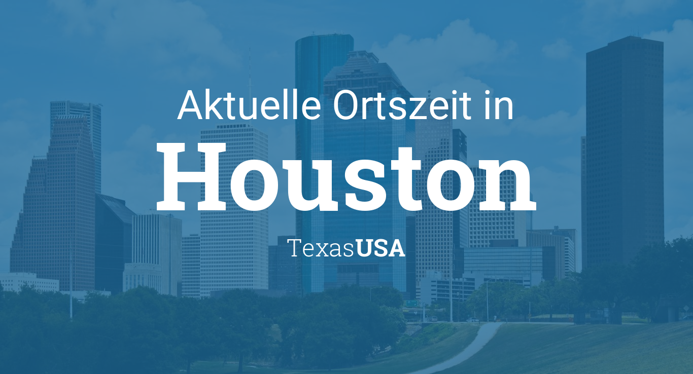 Uhrzeit Houston