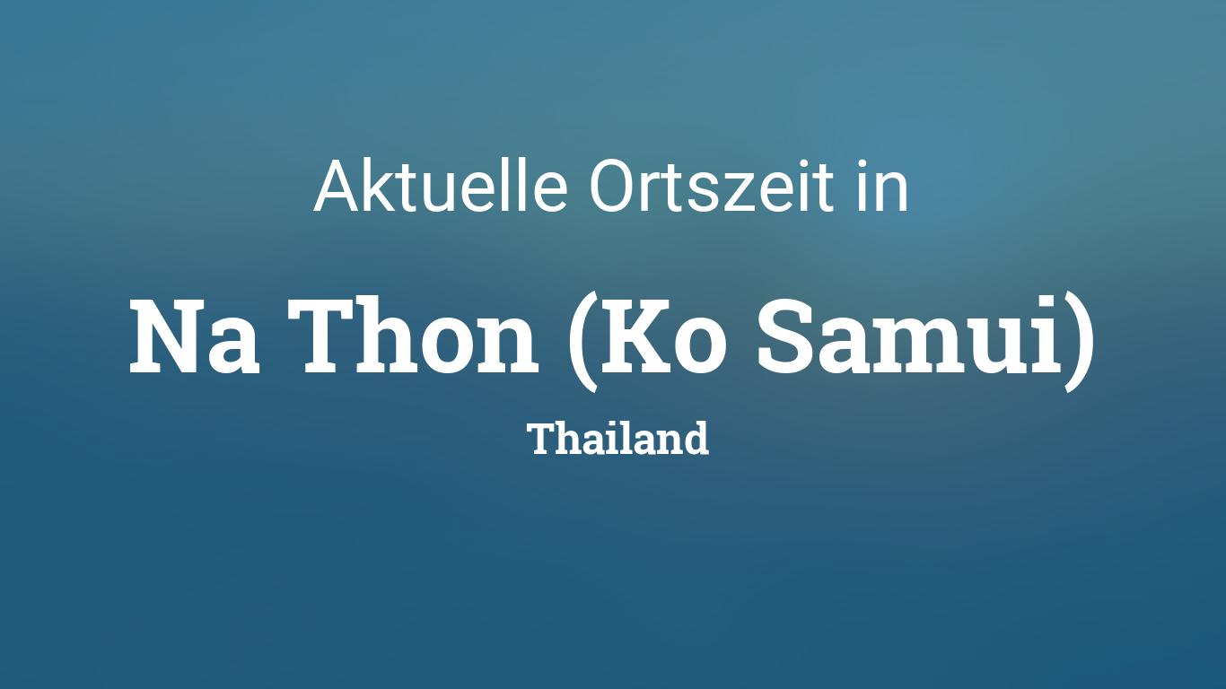 Uhrzeit Na Thon Ko Samui Thailand