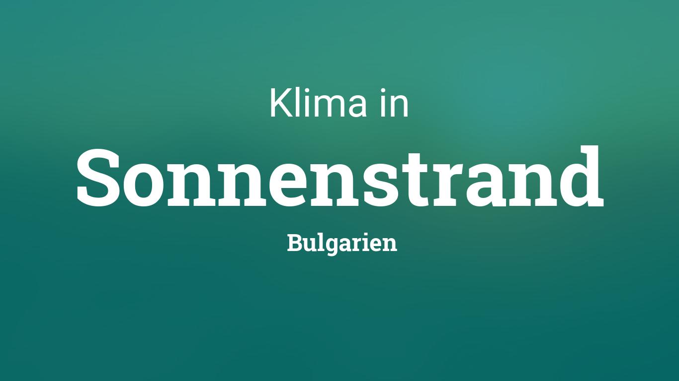 klima in sonnenstrand bulgarien klimadiagramm durchschnittstemperatur. Black Bedroom Furniture Sets. Home Design Ideas