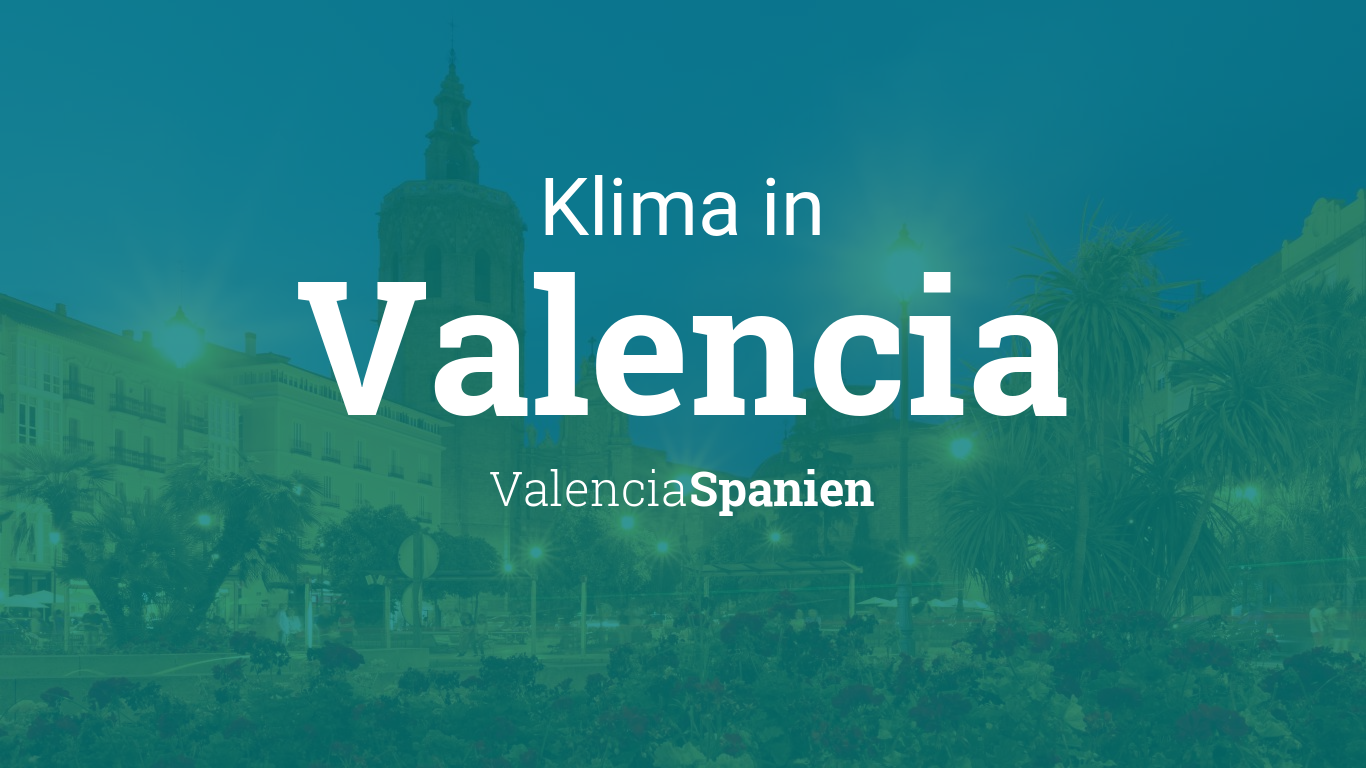 Valencia Wetter