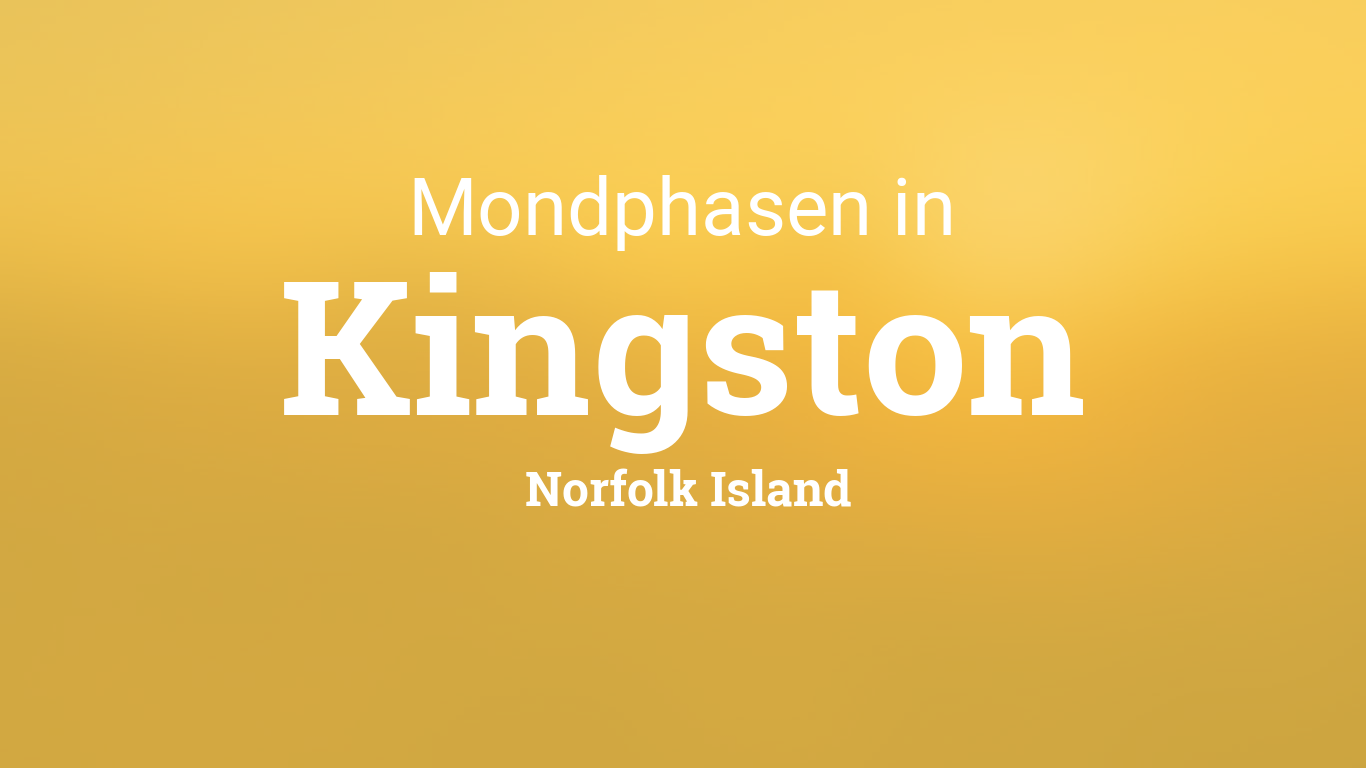 mondphasen 2018 mond heute in kingston norfolk island. Black Bedroom Furniture Sets. Home Design Ideas