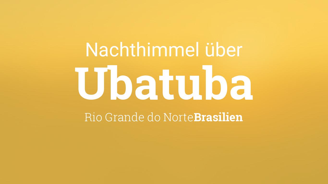 sternenhimmel planeten ber ubatuba rio grande do norte brasilien. Black Bedroom Furniture Sets. Home Design Ideas