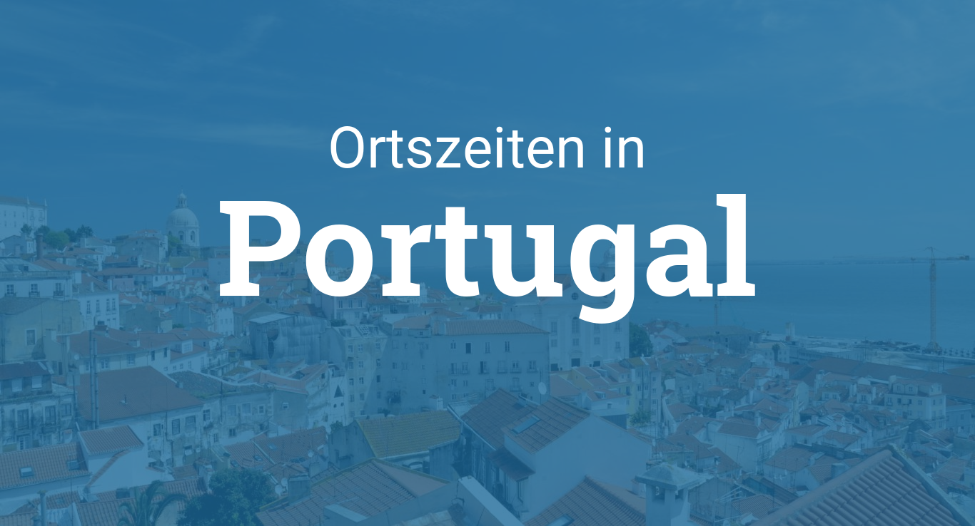 ortszeit in portugal. Black Bedroom Furniture Sets. Home Design Ideas