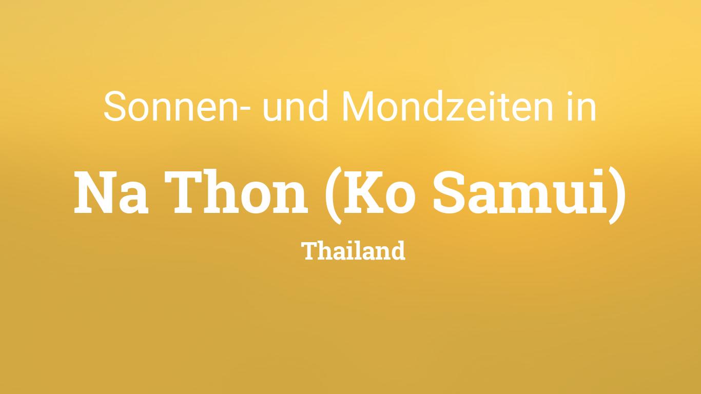 Sonne Und Mond Heute In Na Thon Ko Samui Thailand