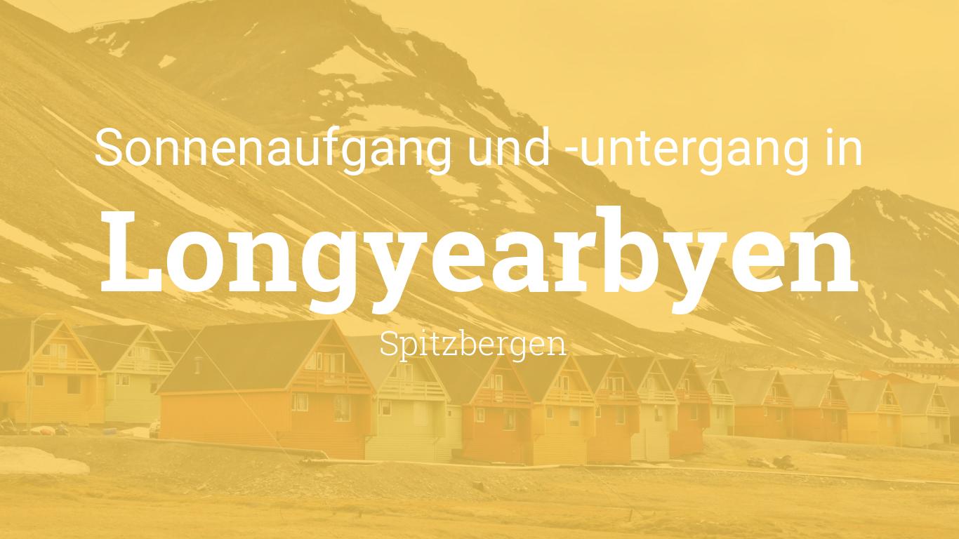 sonnenuntergang und sonnenaufgang heute in longyearbyen. Black Bedroom Furniture Sets. Home Design Ideas