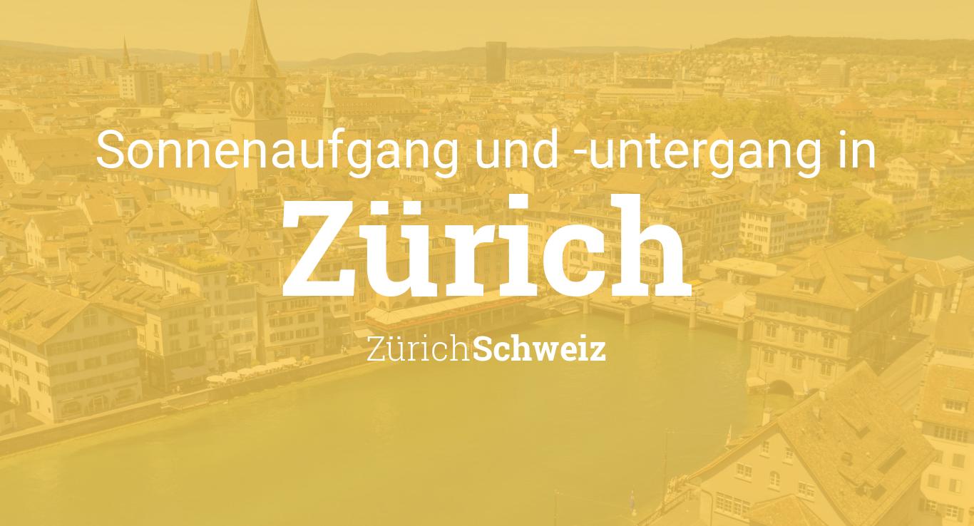 Sonnenaufgang Und Sonnenuntergang Heute In Zürich