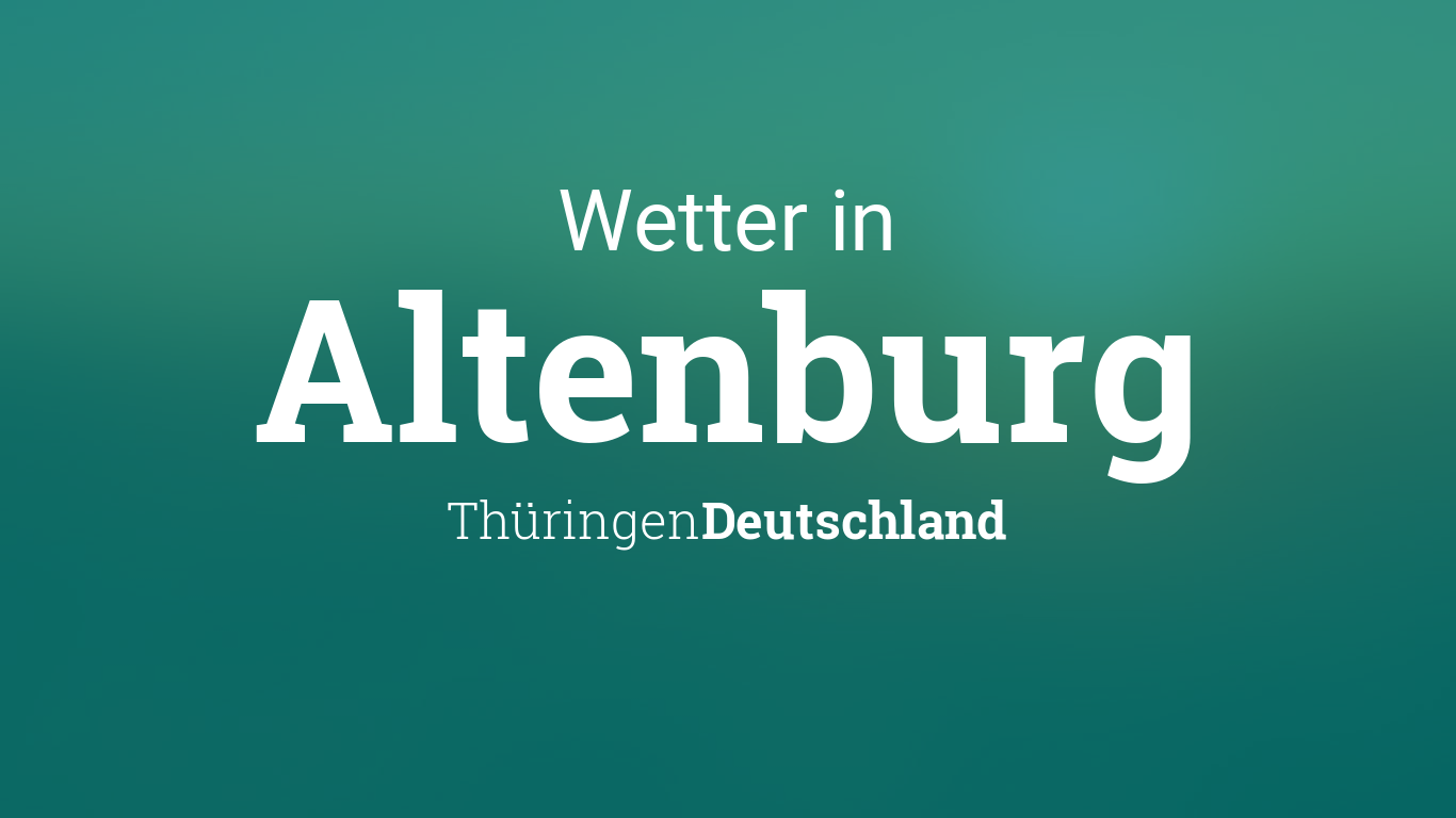 Wetter In Altenburg