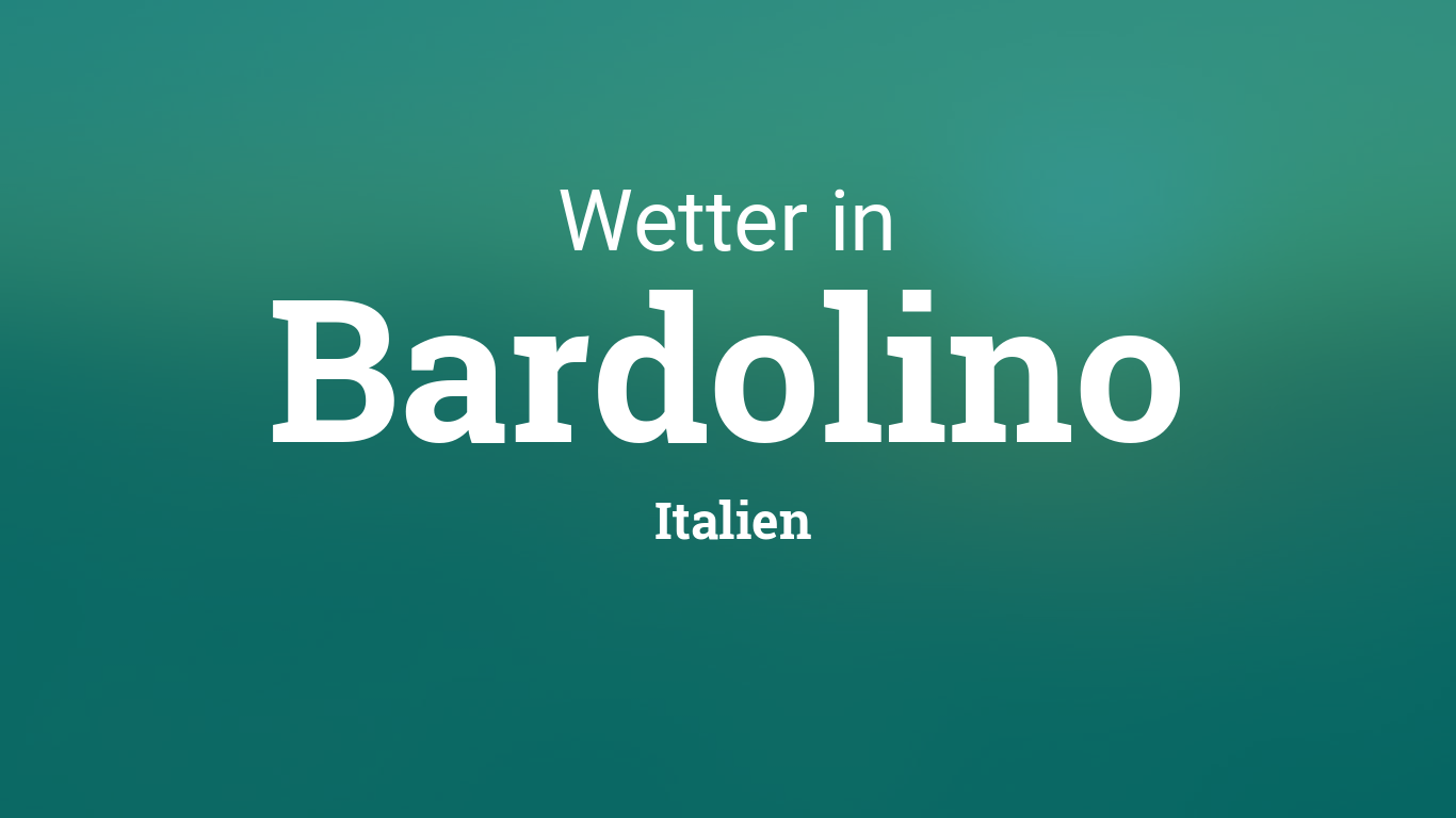 Bardolino Wetter
