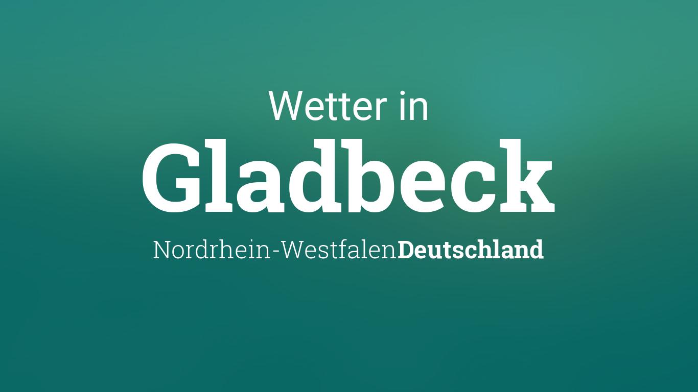 Wetter Gladbeck
