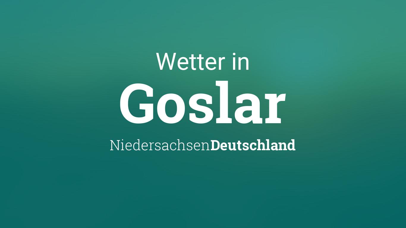 Wetter In Goslar