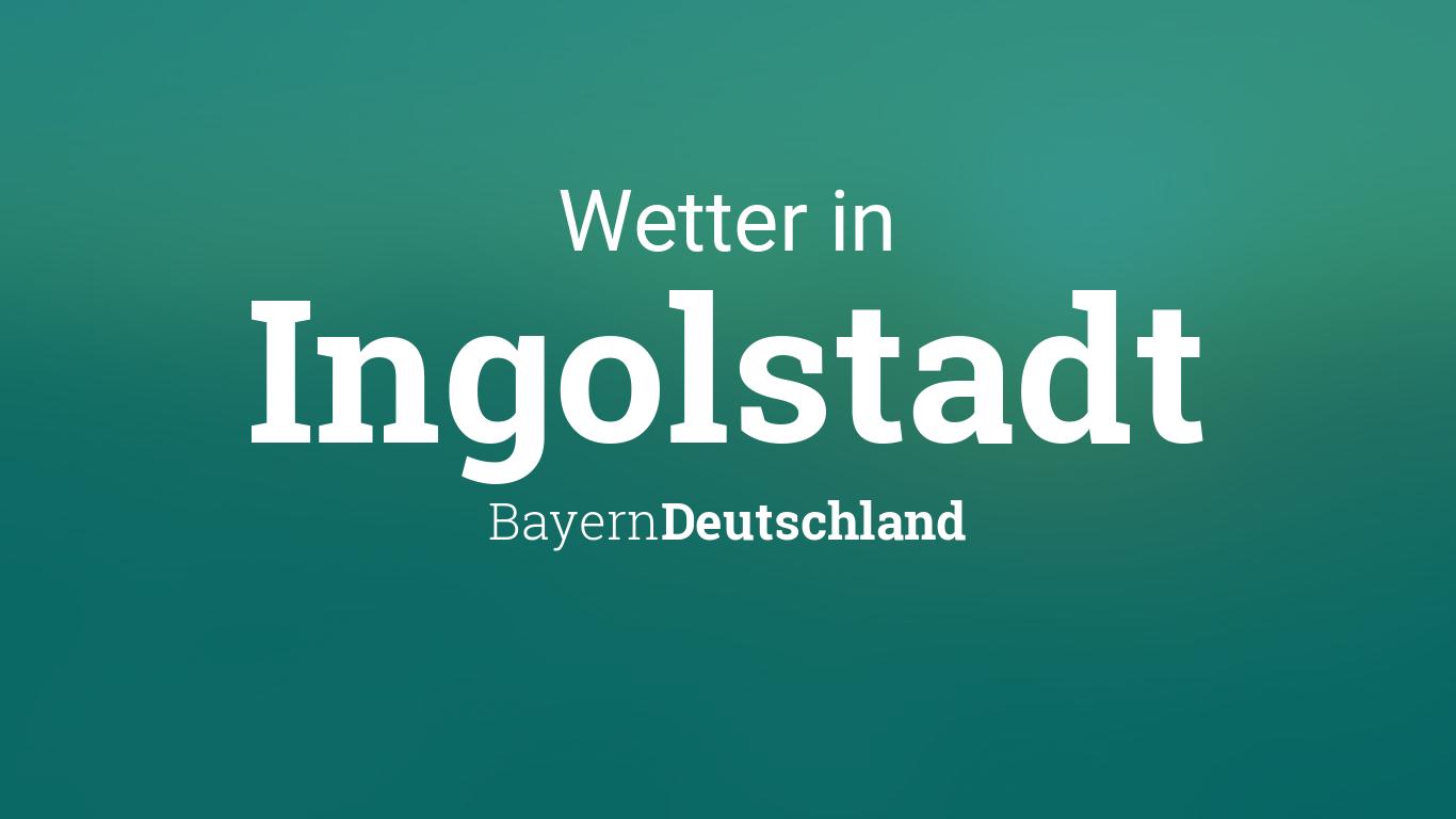 Wetter Heute Ingolstadt