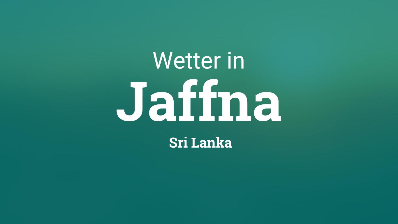 Wetter Jaffna