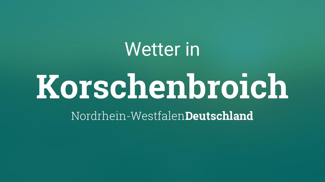 Wetter Korschenbroich