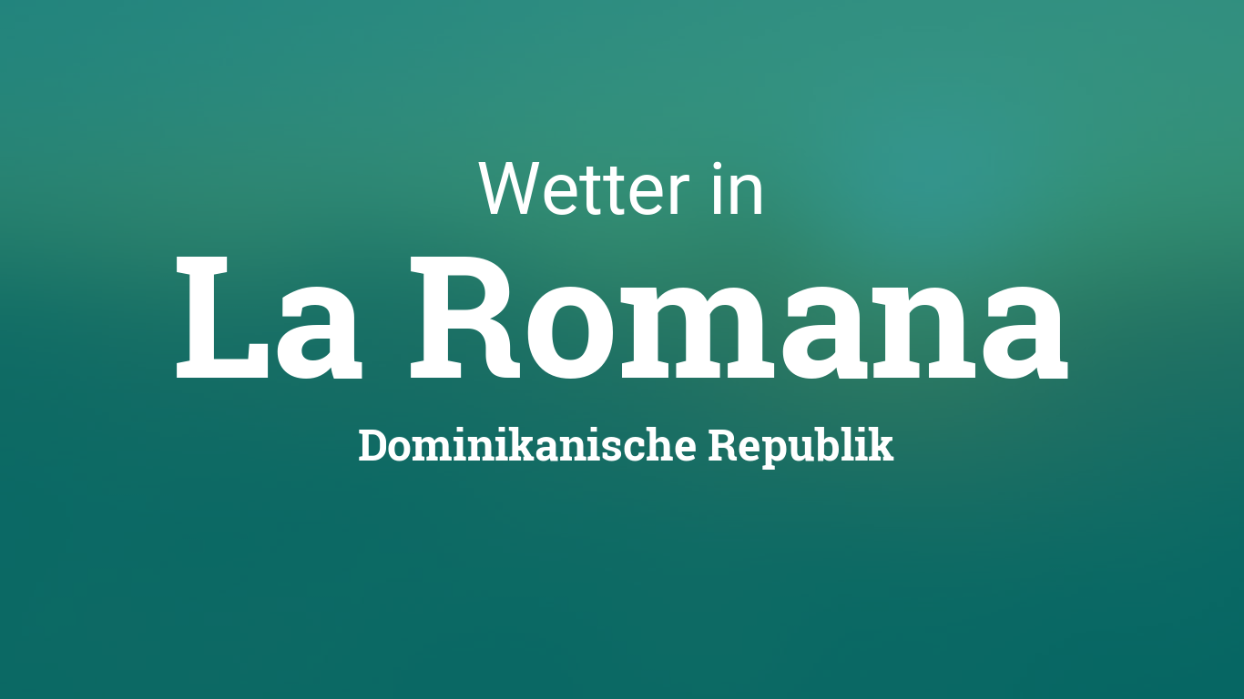 Wetter La Romana