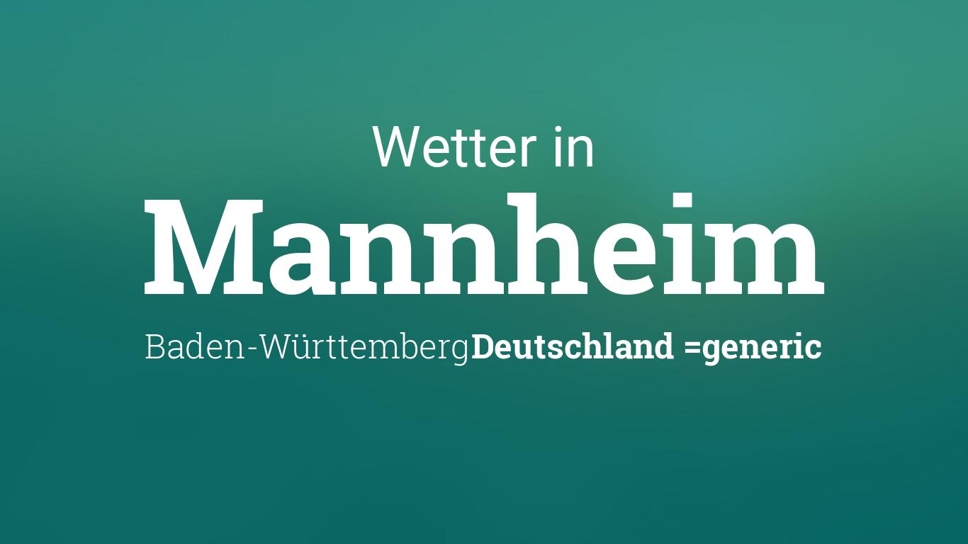 wetter mannheim baden w rttemberg deutschland heute und. Black Bedroom Furniture Sets. Home Design Ideas