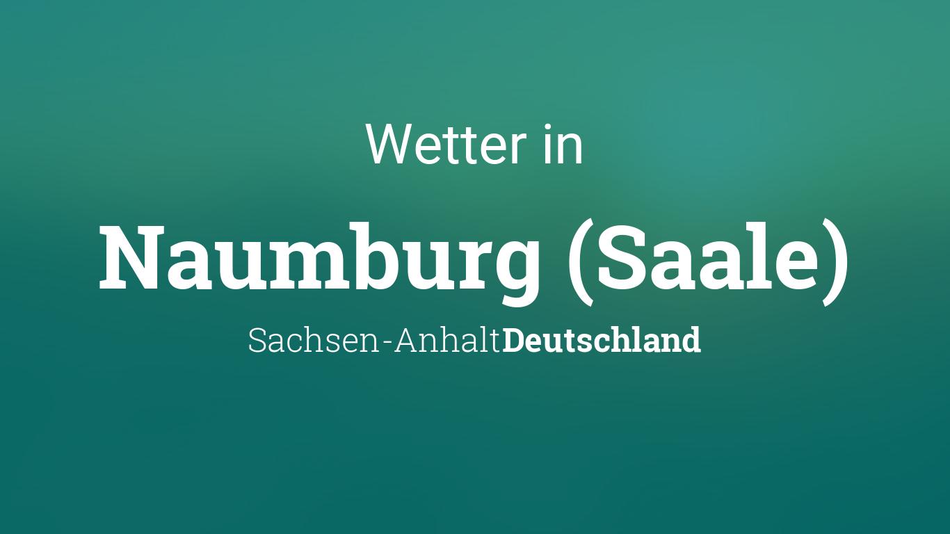 Wetter In Naumburg Saale 14 Tage