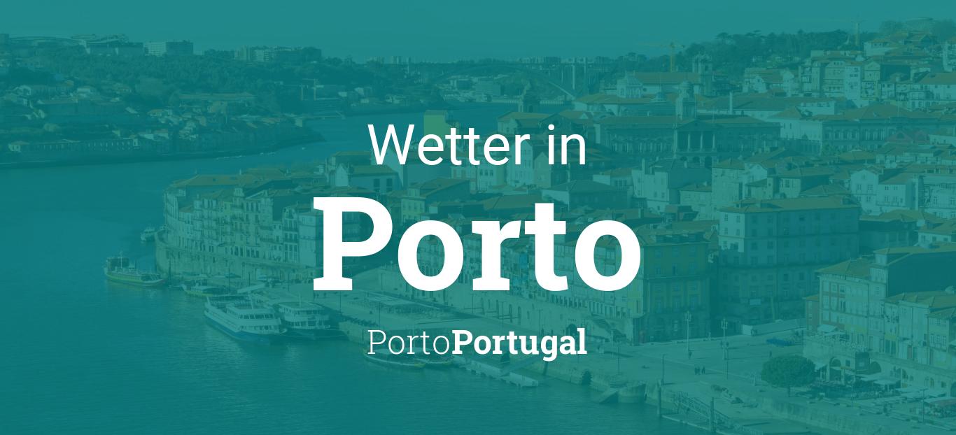 Wetter In Porto