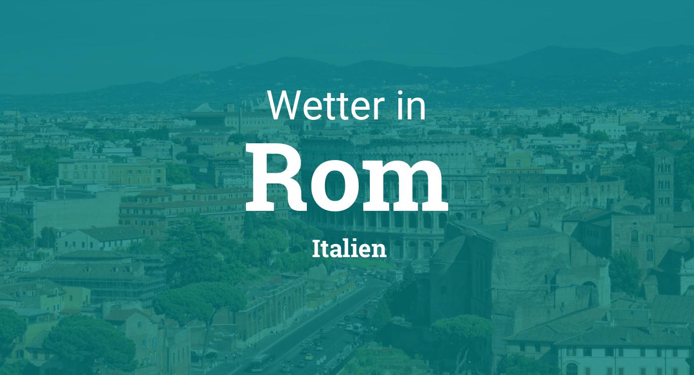 Wetter Rom Italien