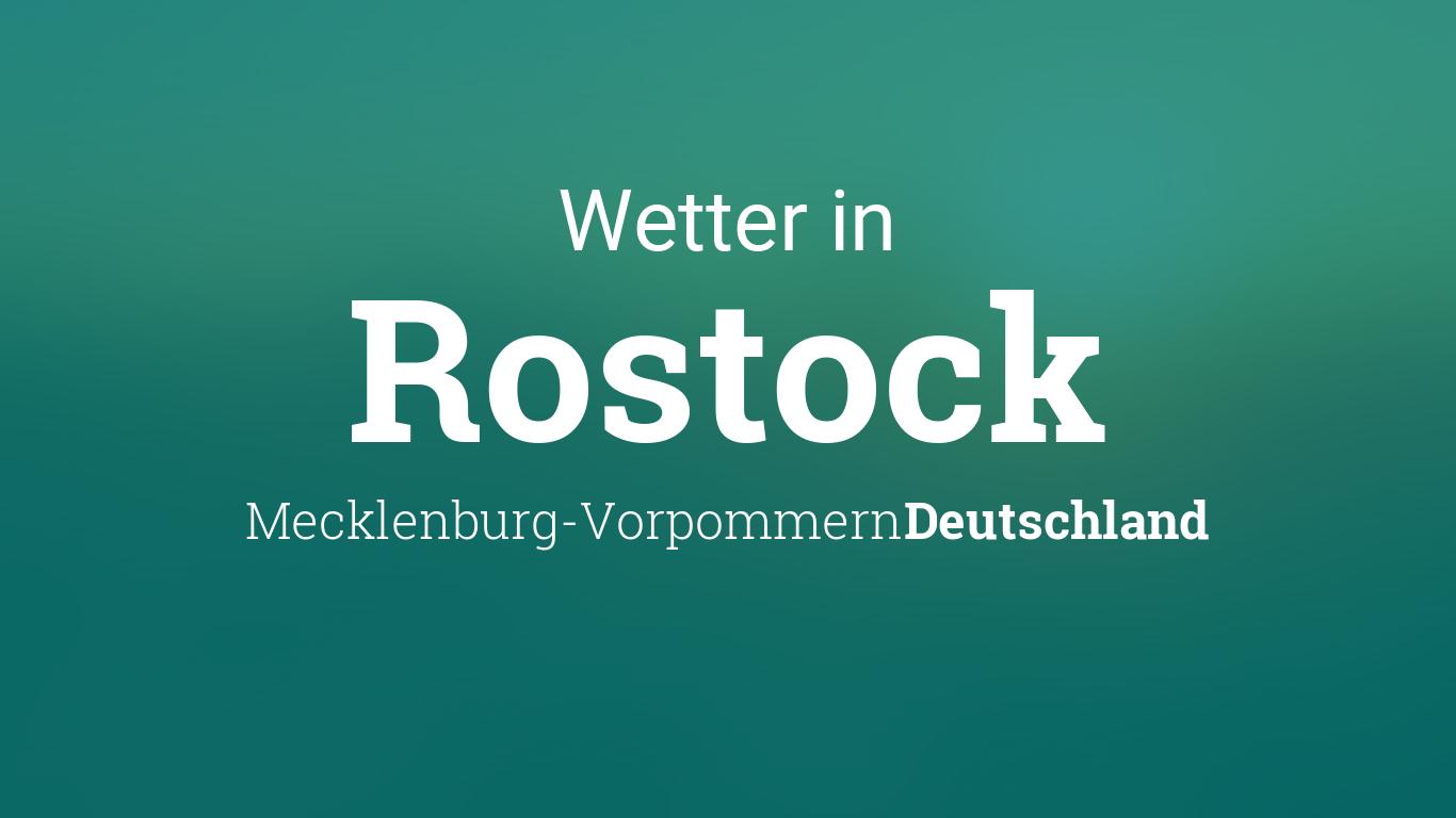Wetter Heute In Rostock