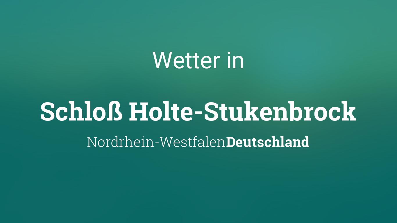 Wetter Schloß Holte Stukenbrock Nordrhein Westfalen Deutschland