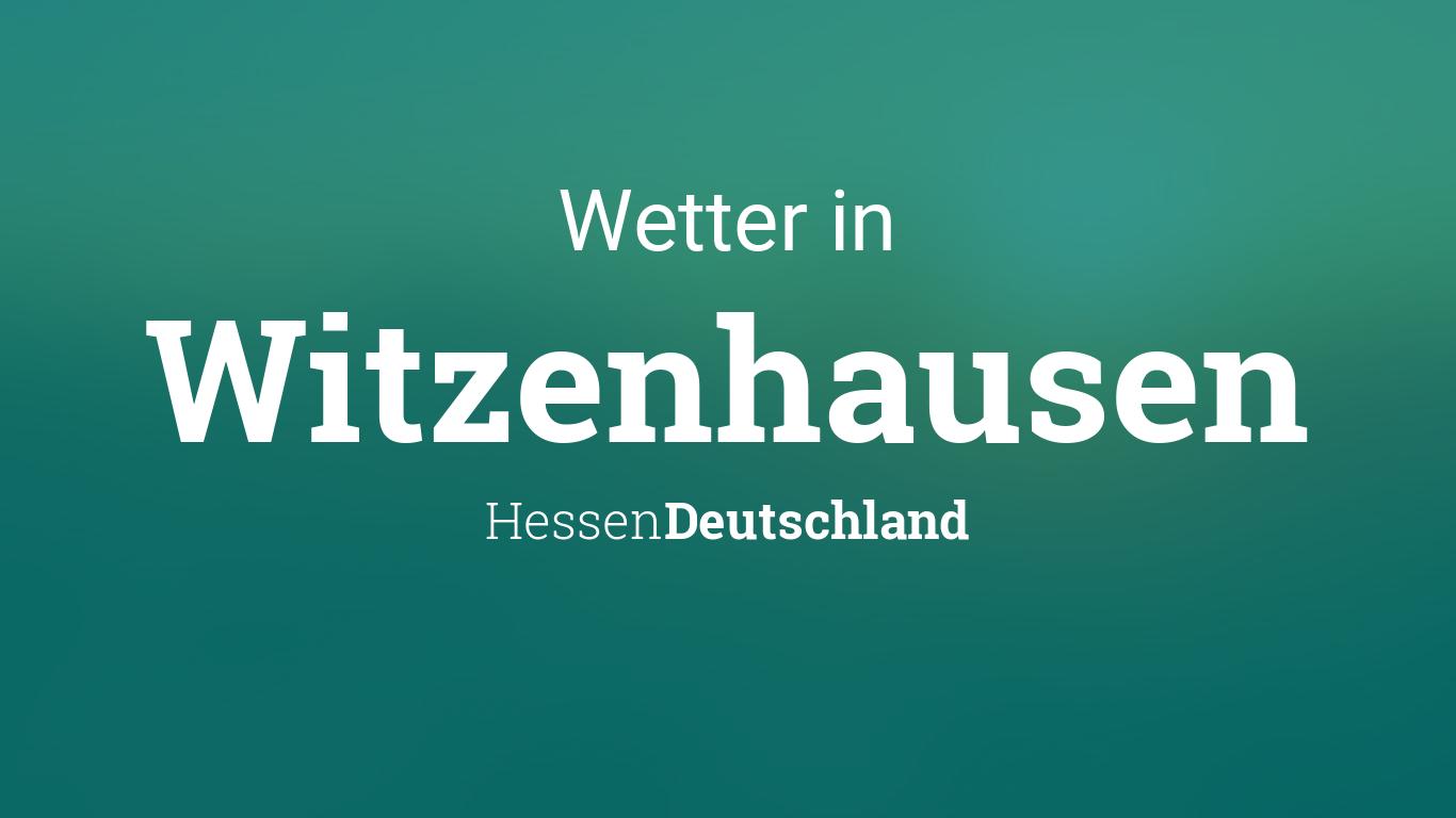 Wetter Witzenhausen