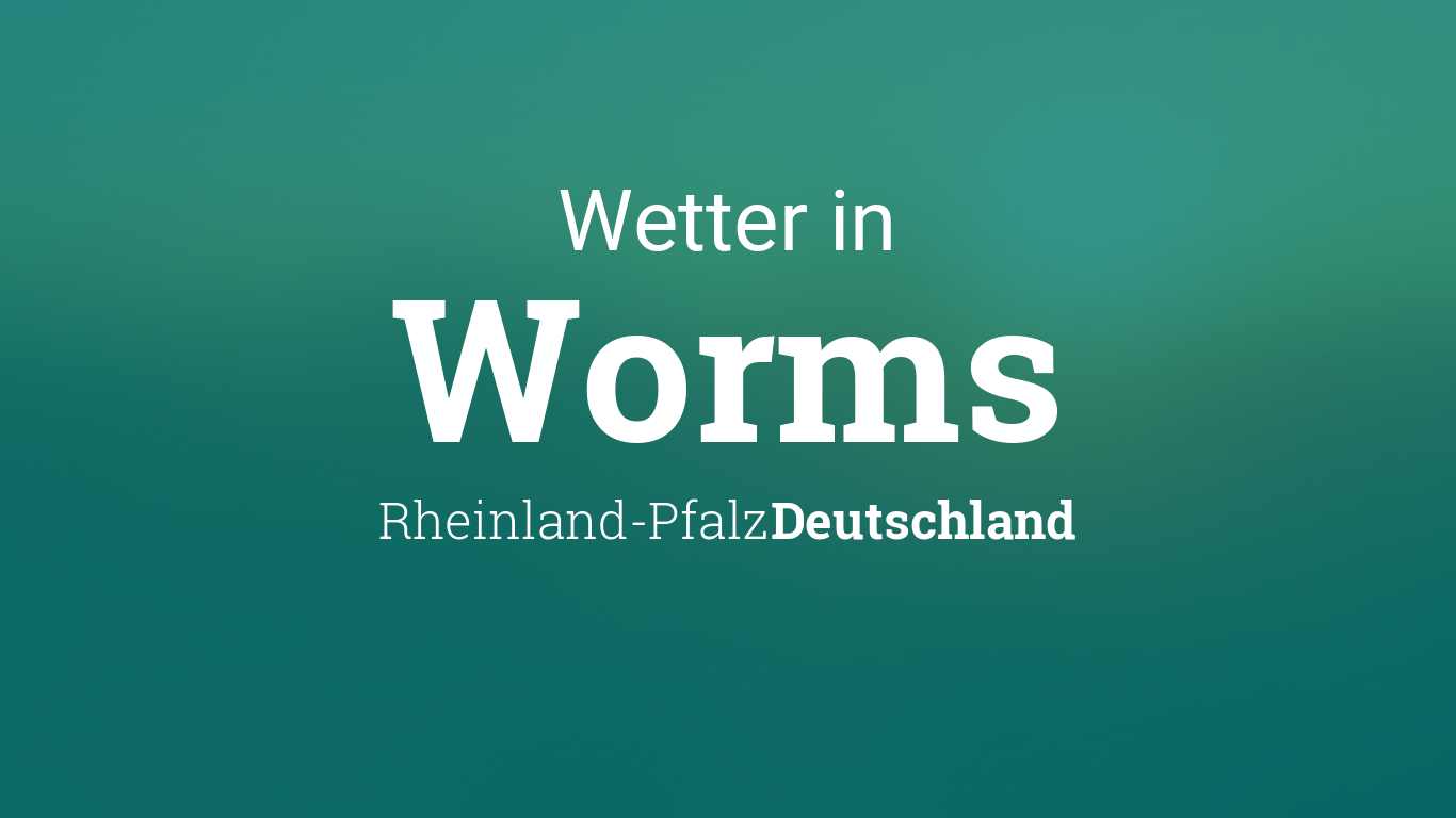 Wetter Worms 14 Tage