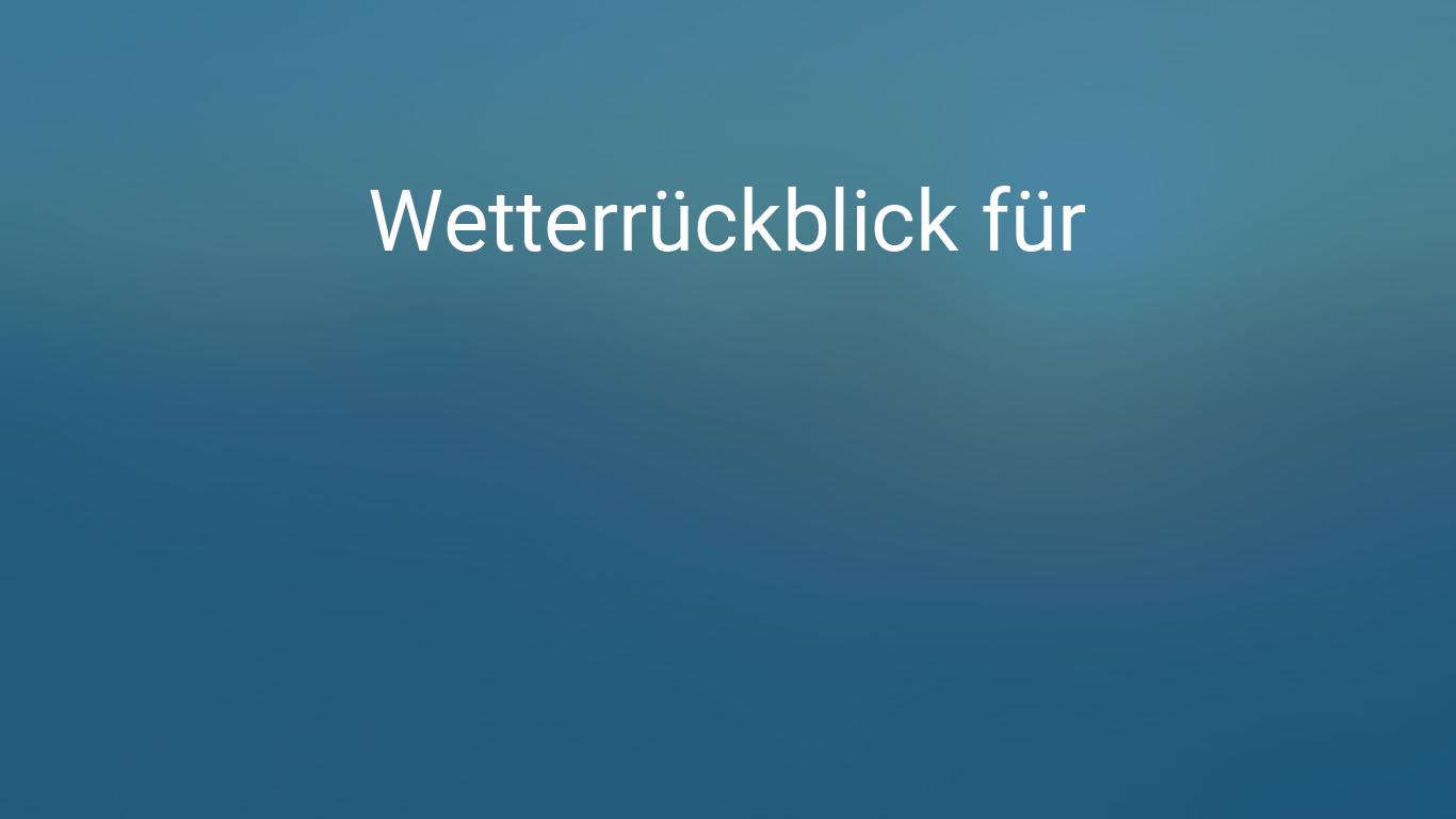 Wetterrückblick Geislingen An Der Steige Baden Württemberg