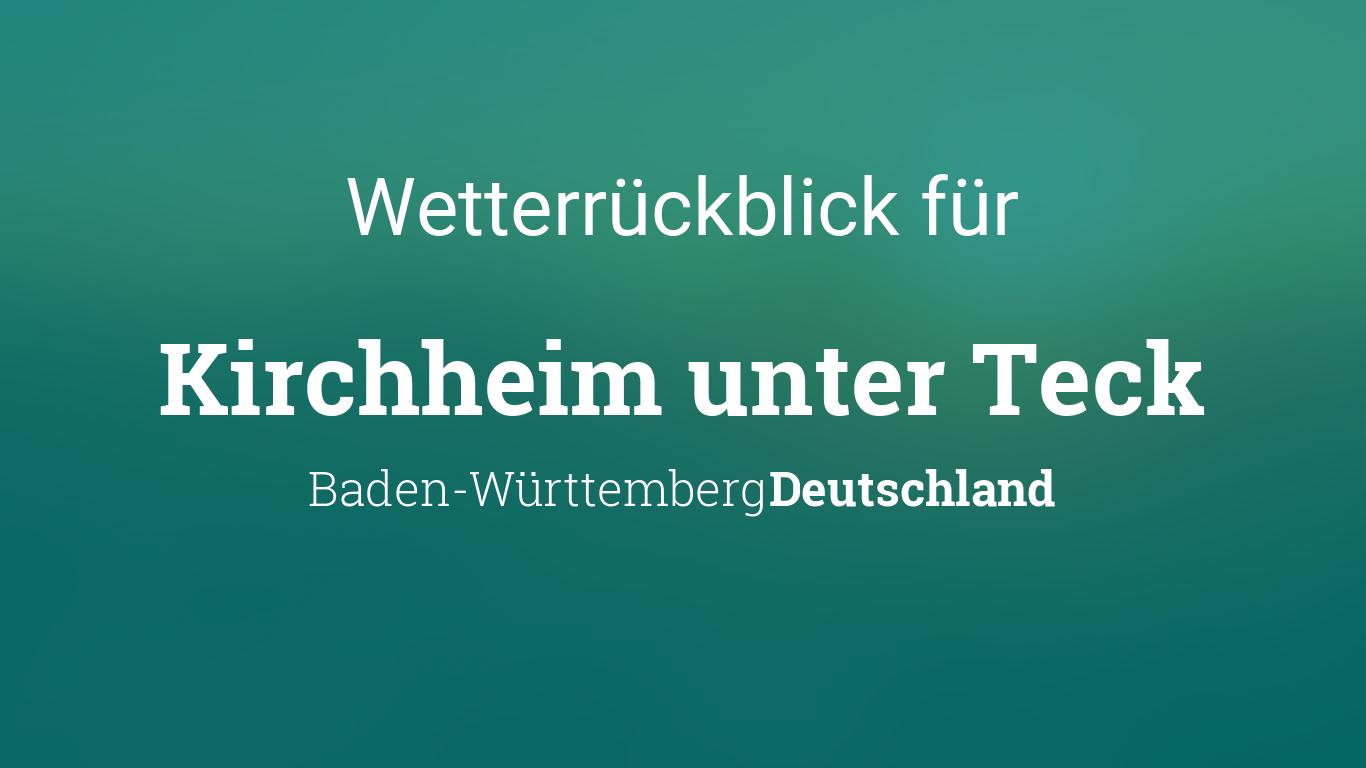 Wetterrückblick Kirchheim Unter Teck Baden Württemberg Deutschland