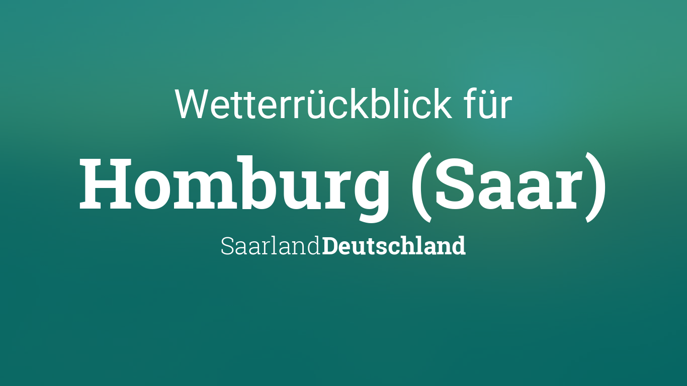 Wetter In Homburg 14 Tage