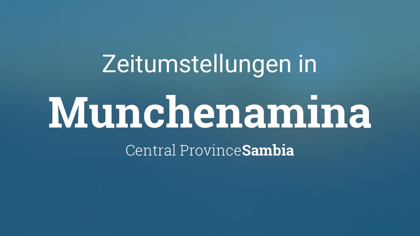 Zeitumstellung 2021: Sommerzeit in Munchenamina, Sambia