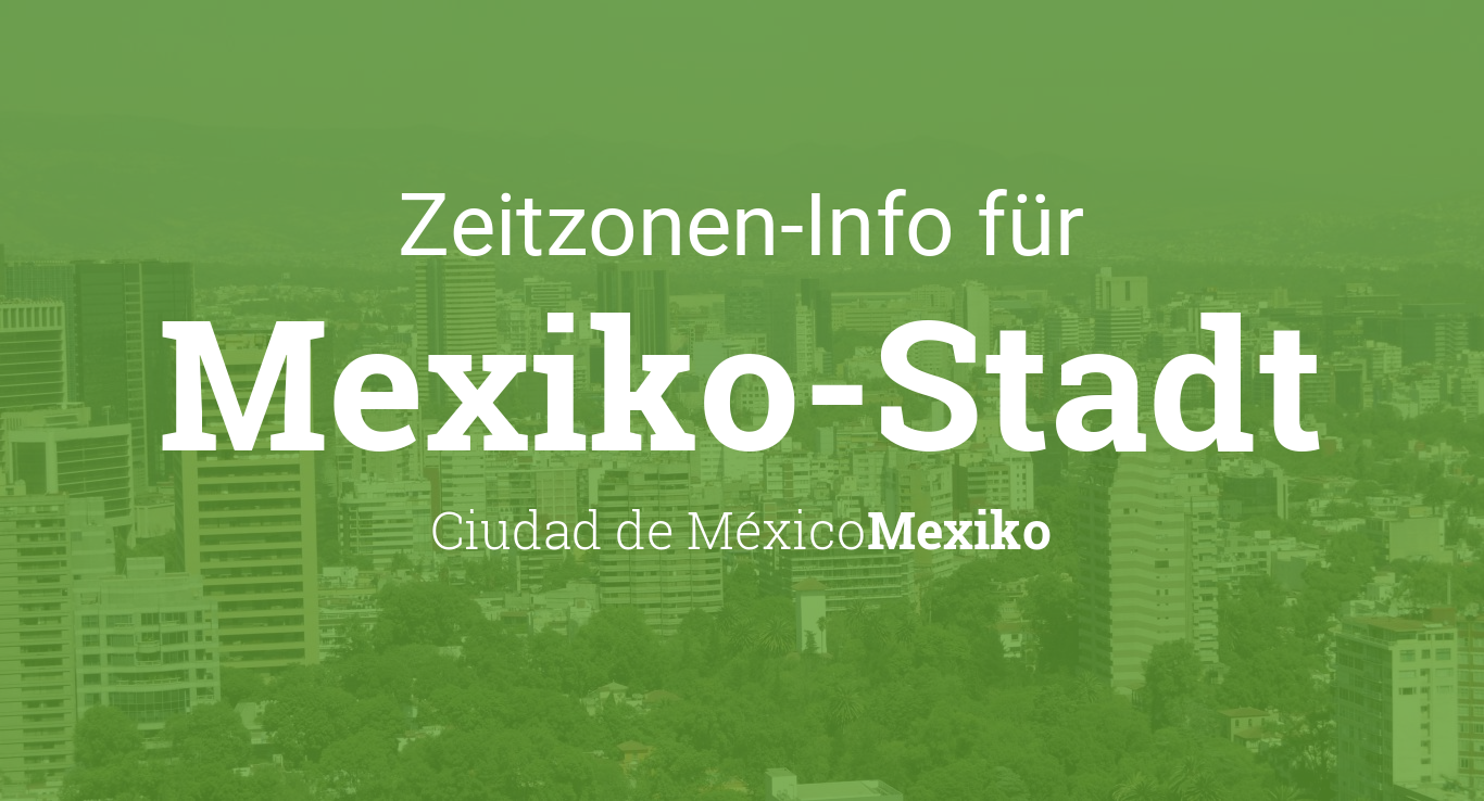 Zeitzone Mexico City