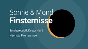 Könige Der Finsternis Karte.Sonnen Mondfinsternis Nächste Finsternis In Deutschland