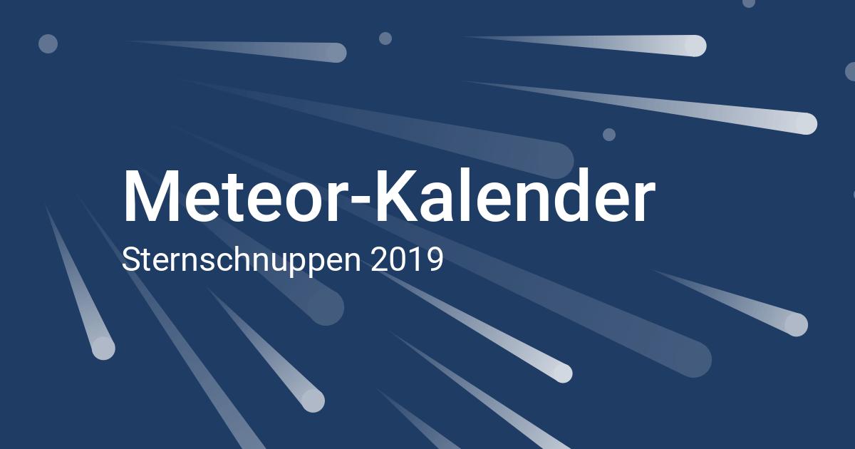 Sternschnuppen 2019 Meteorschauer