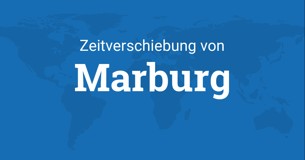 zeitverschiebung von marburg hessen deutschland zu. Black Bedroom Furniture Sets. Home Design Ideas